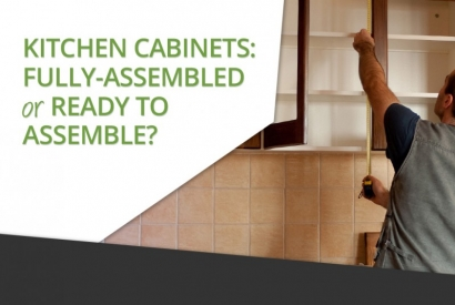 Kitchen Cabinets: Fully Assembled or Ready to Assemble?